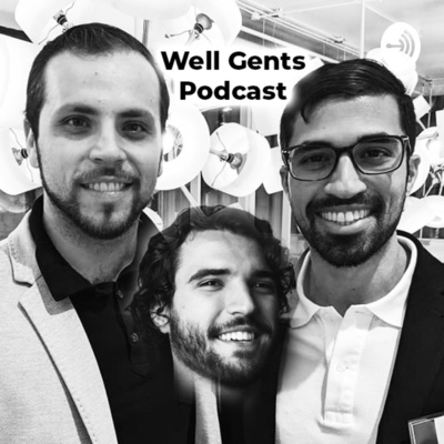 Well Gents Podcast