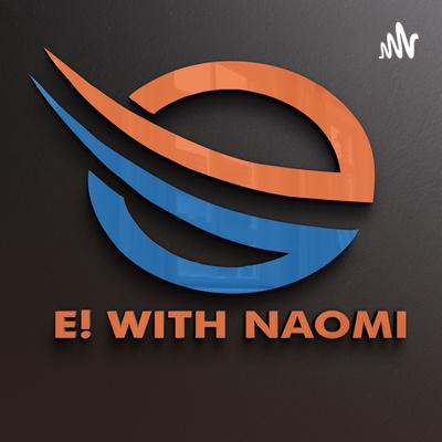 E with NAOMI