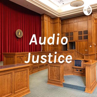 Audio Justice