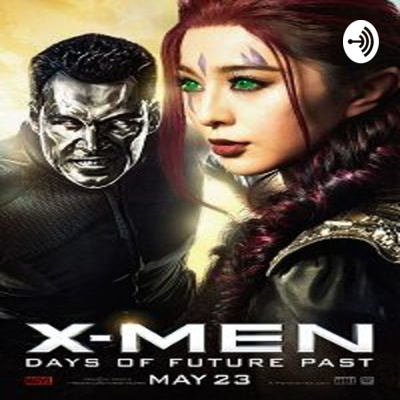 Watch Online Movie X-men Days Of Future Past In Hindi Dubbed • A podcast on  Anchor