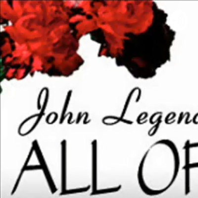John Legend All Of Me Mp3 Download A Podcast On Anchor