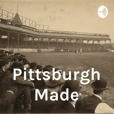 #13 Bob Nutting Fan Club by Pittsburgh Made • A podcast on Anchor