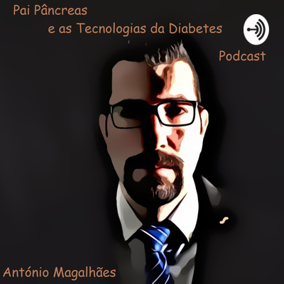 Father Pancreas and Diabetes Technology Podcast