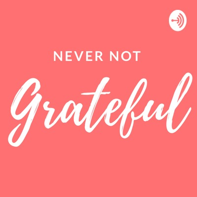 Episode 7 - Cultivating a Creative Gratitude Practice w