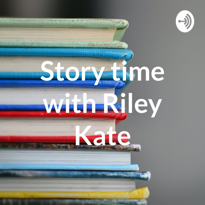 Riley Kate Reads A Camping Spree With Mr Magee By Story Time With Riley Kate A Podcast On Anchor