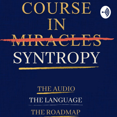 Course in Syntropy teasers