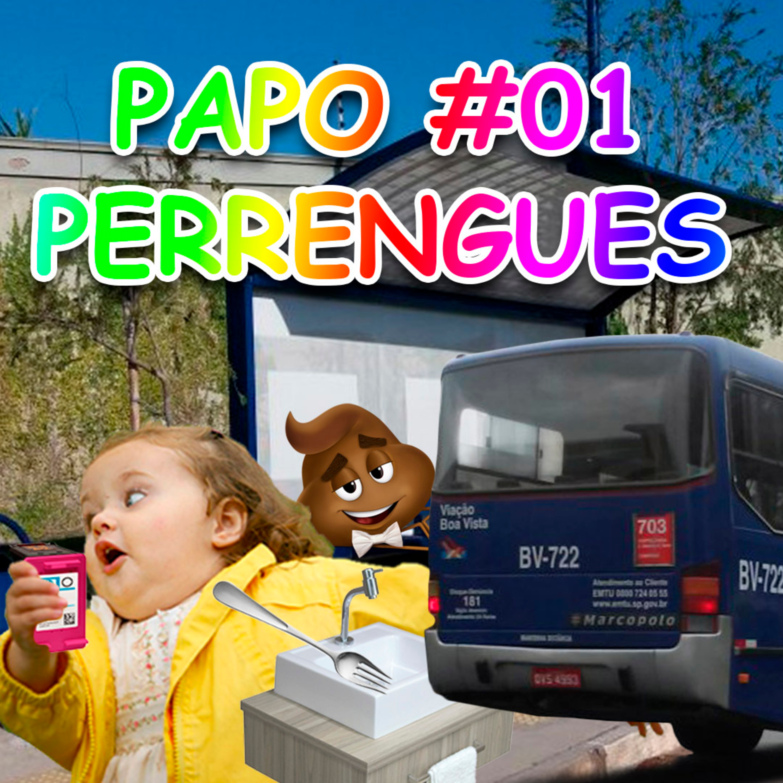 PAPO #01 - Perrengues