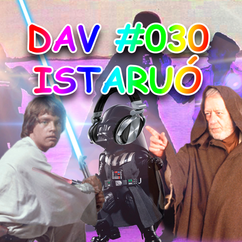 DAV#030 - ISTARUÓ