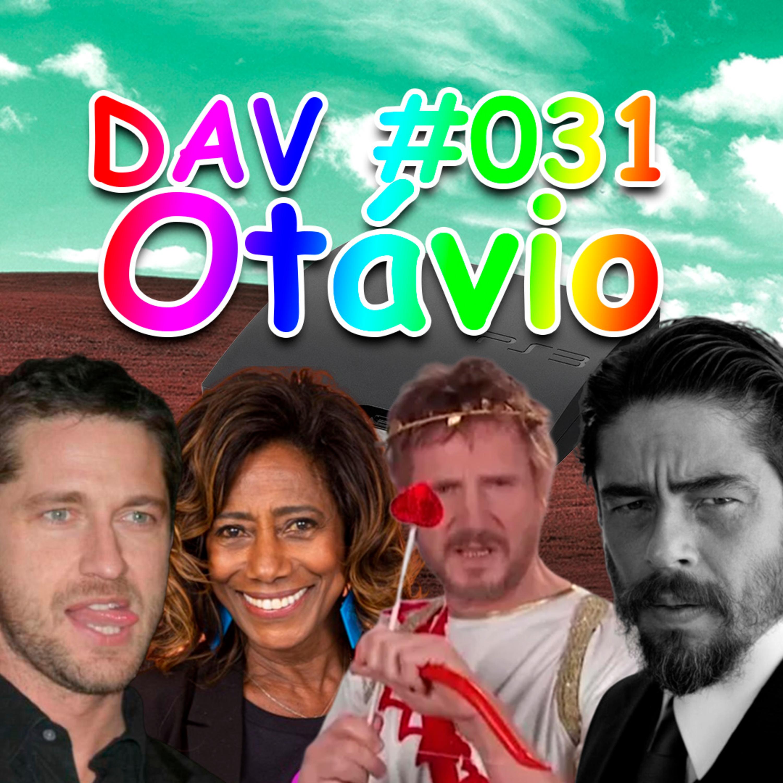 DAV #031 - Otávio
