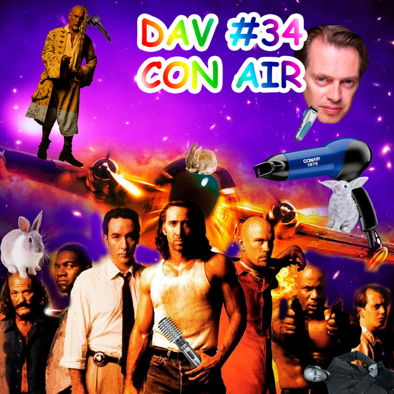 DAV #034 - Con Air