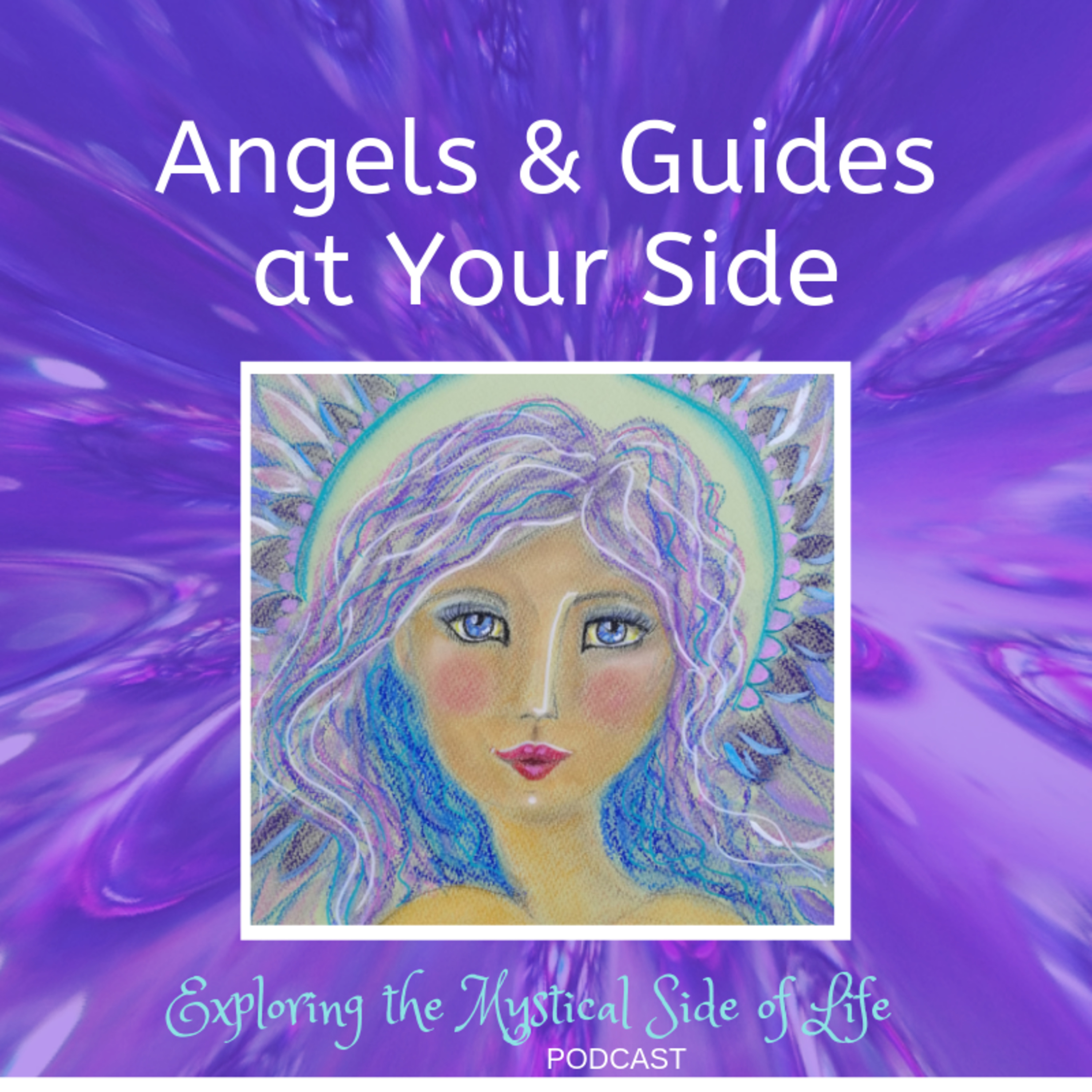 Angels & Guides At Your Side