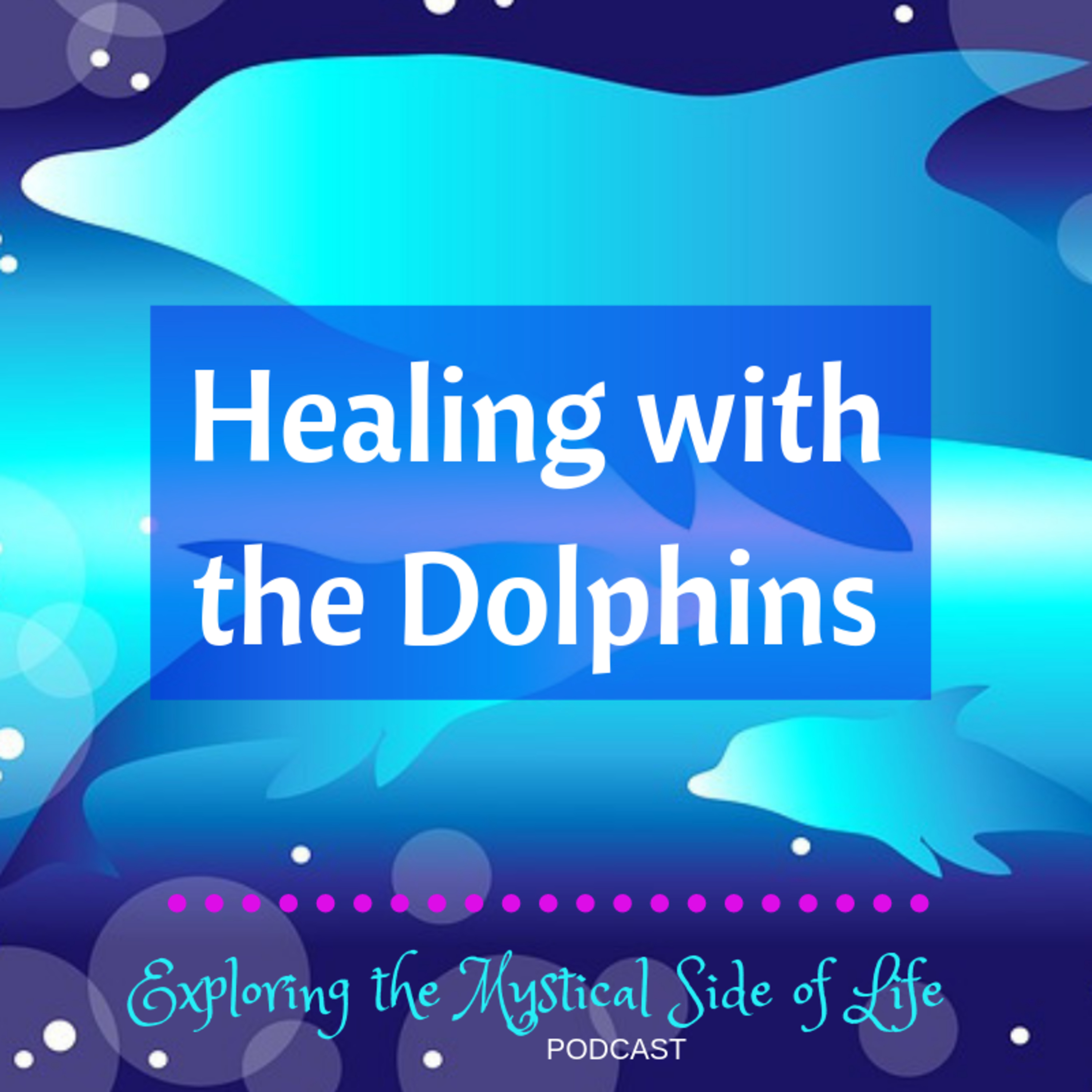 Healing with the Dolphins