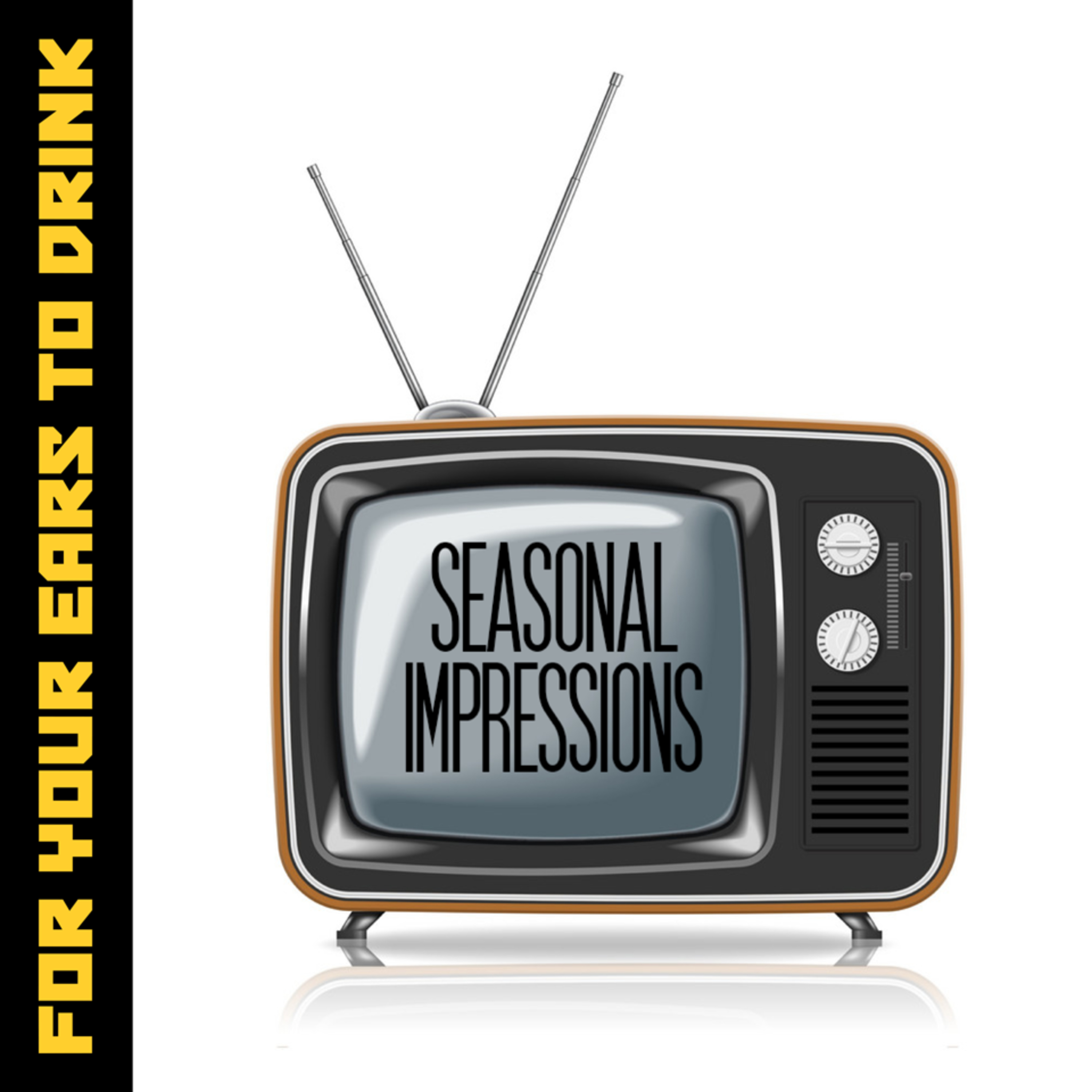 Seasonal Impressions - Episode 14: Game of Thrones Season 7 - Pirates and Zombies and Dragons, Oh My!