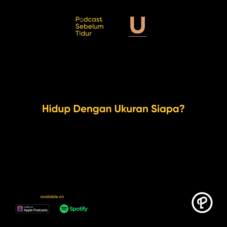 Hidup Dengan Ukuran Siapa? Feat. Peggie Putri