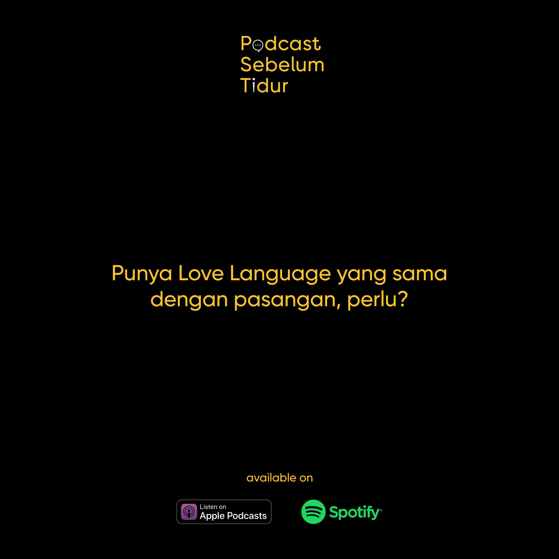Punya Love Language yang sama dengan pasangan, perlu?