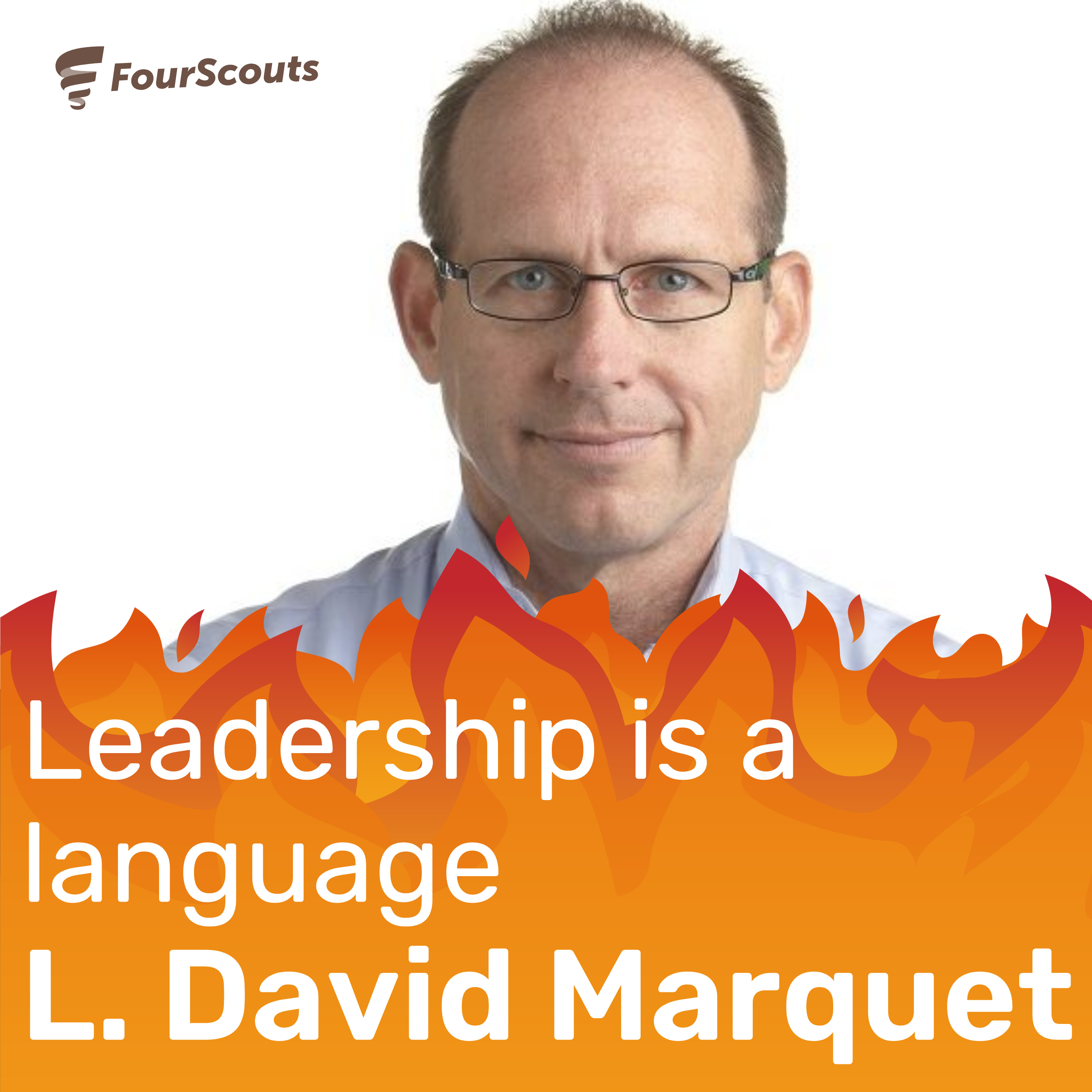 Leadership is a language with L. David Marquet