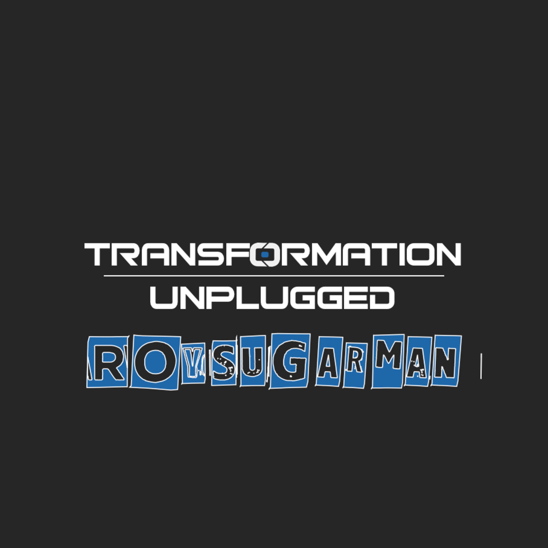 Aligning Values for Transformation: Dr. Roy Sugarman