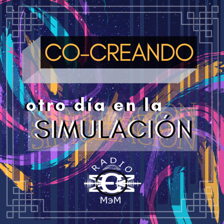 Co-Creando (Otro día en la simulación)