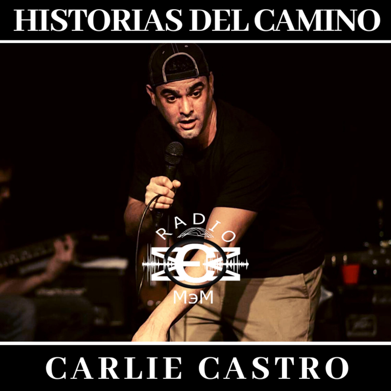 Historias del Camino - Carlie Castro