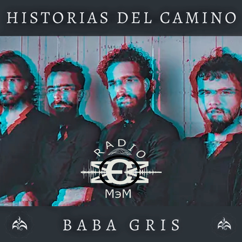 Historias del Camino - Baba Gris