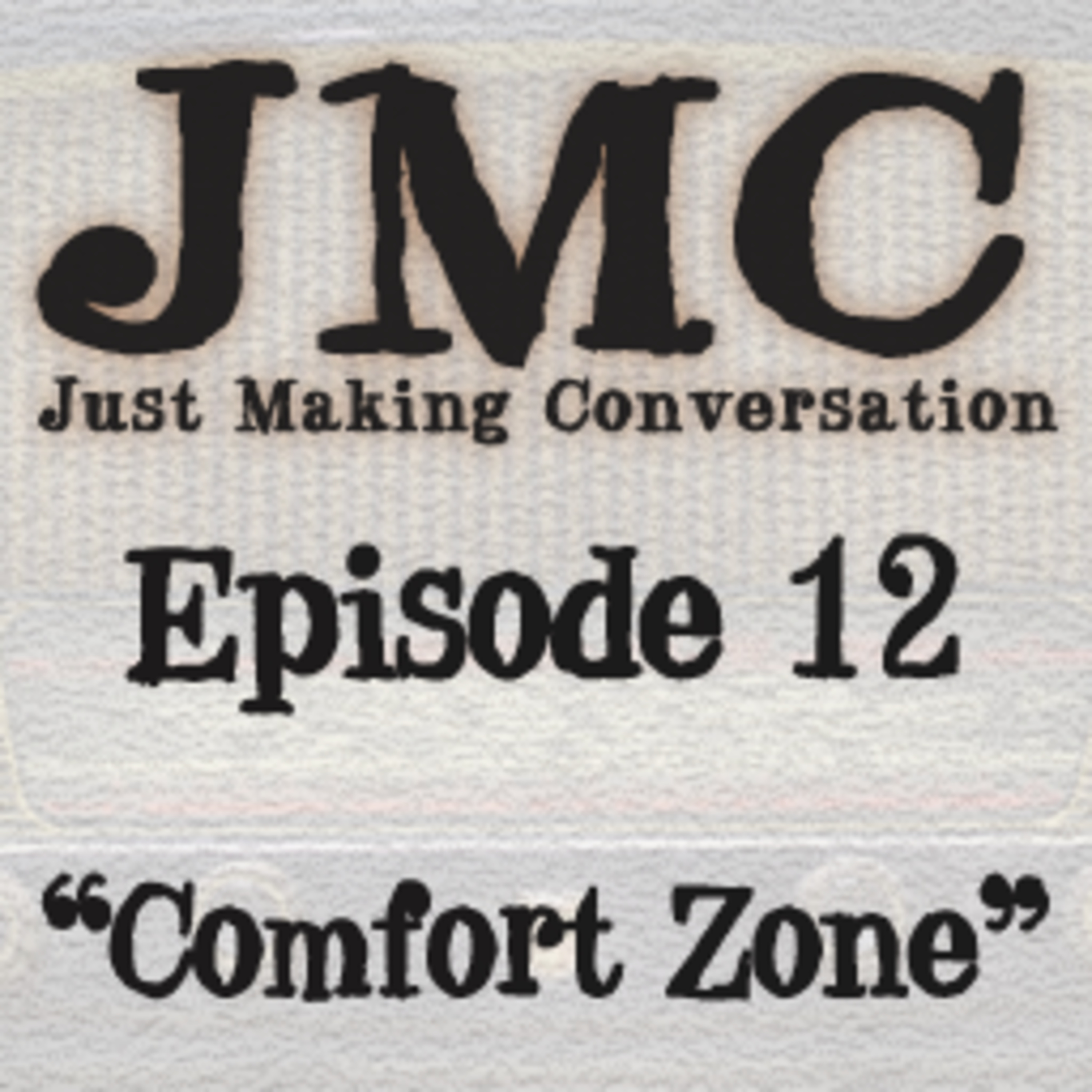 Comfort Zone. As Kenny Logins never said, have you been right into the comfort zone?