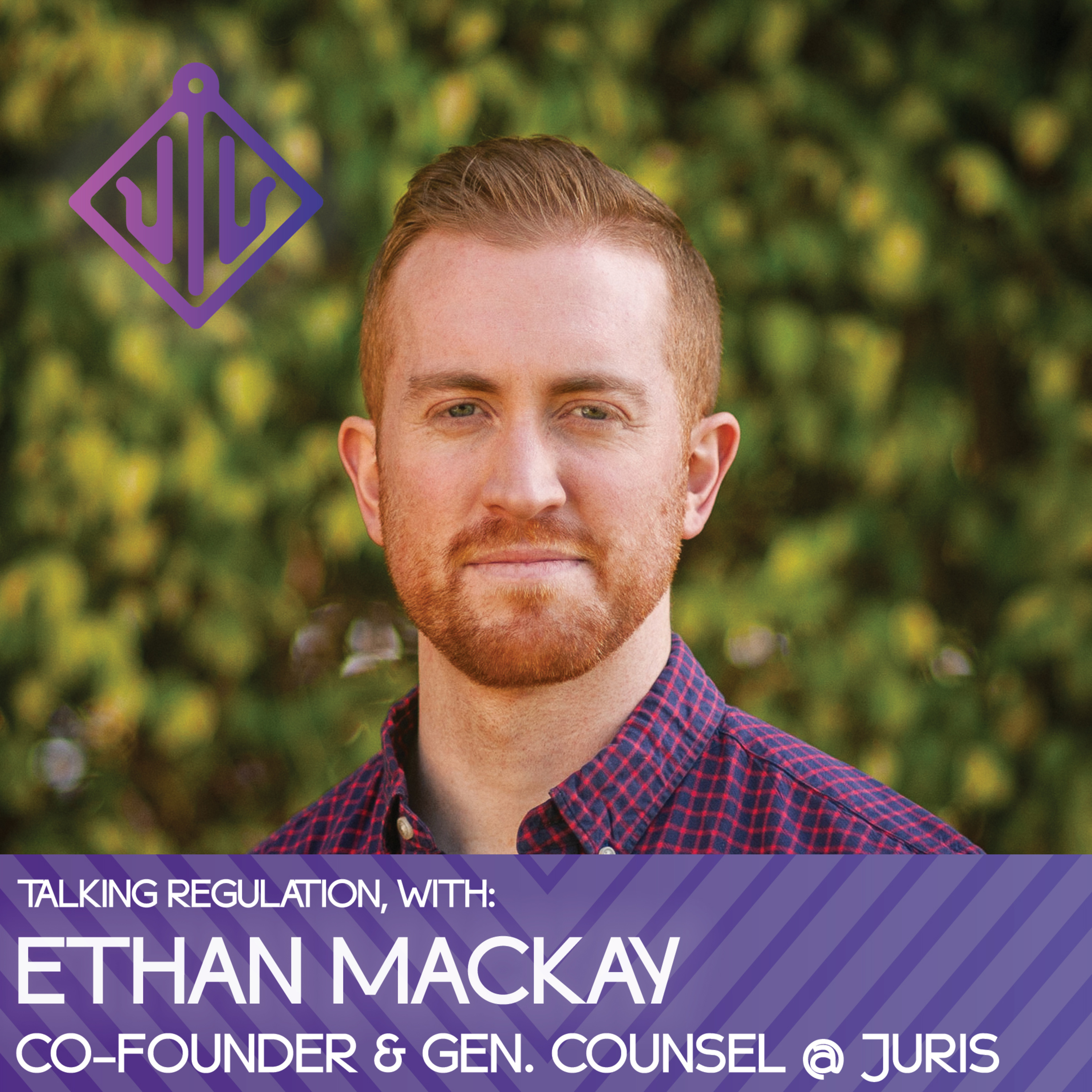 003 - Regulation of Free Speech on Social Media - with Juris General Counsel, Ethan Mackay