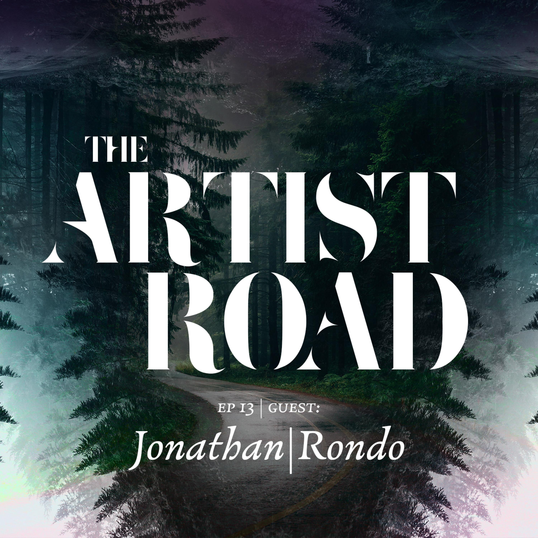 EP13 - Jonathan | Rondo Pt.1