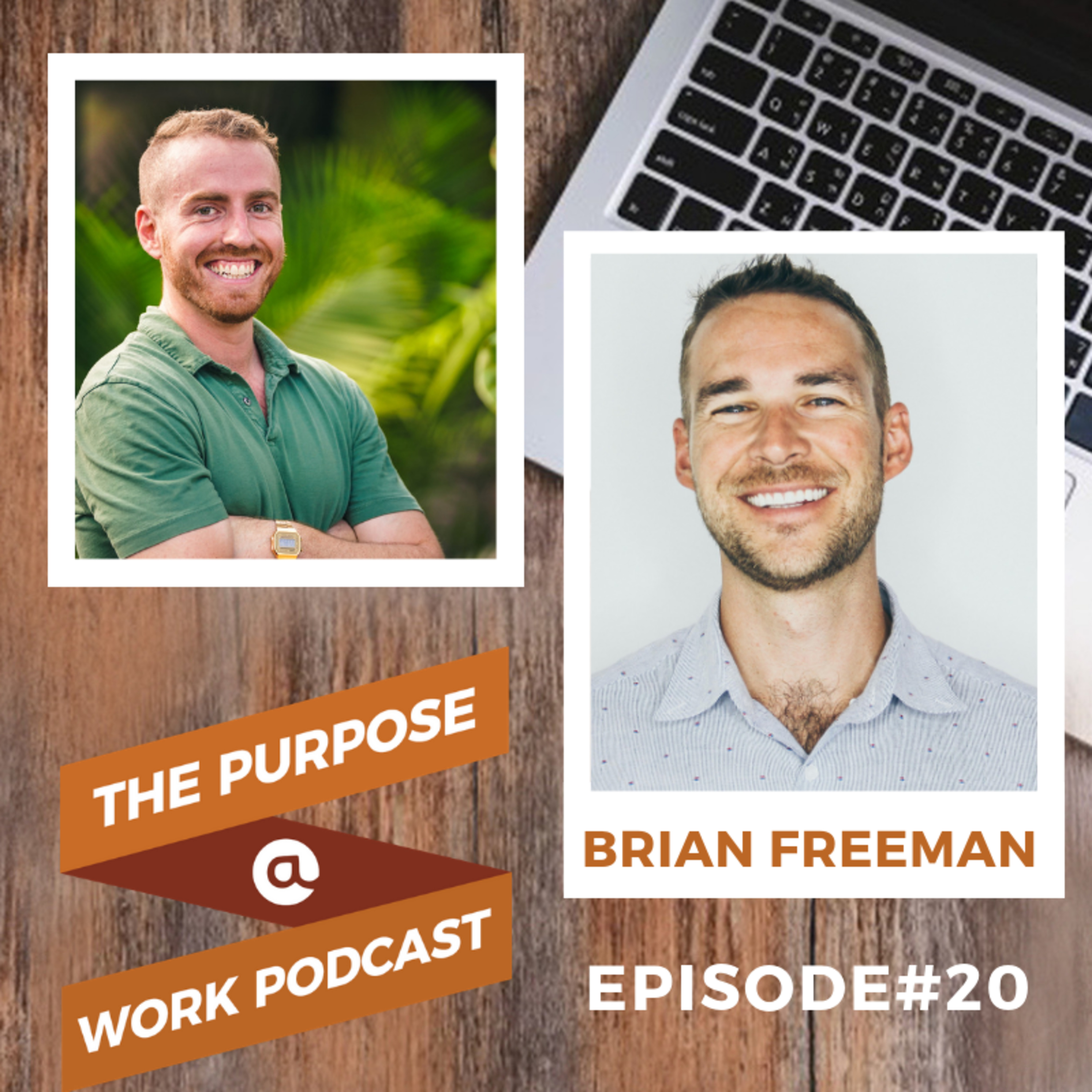 #20 Brian Freeman - Founder/CEO @Heartbeat: The Power of Emotional Resilience