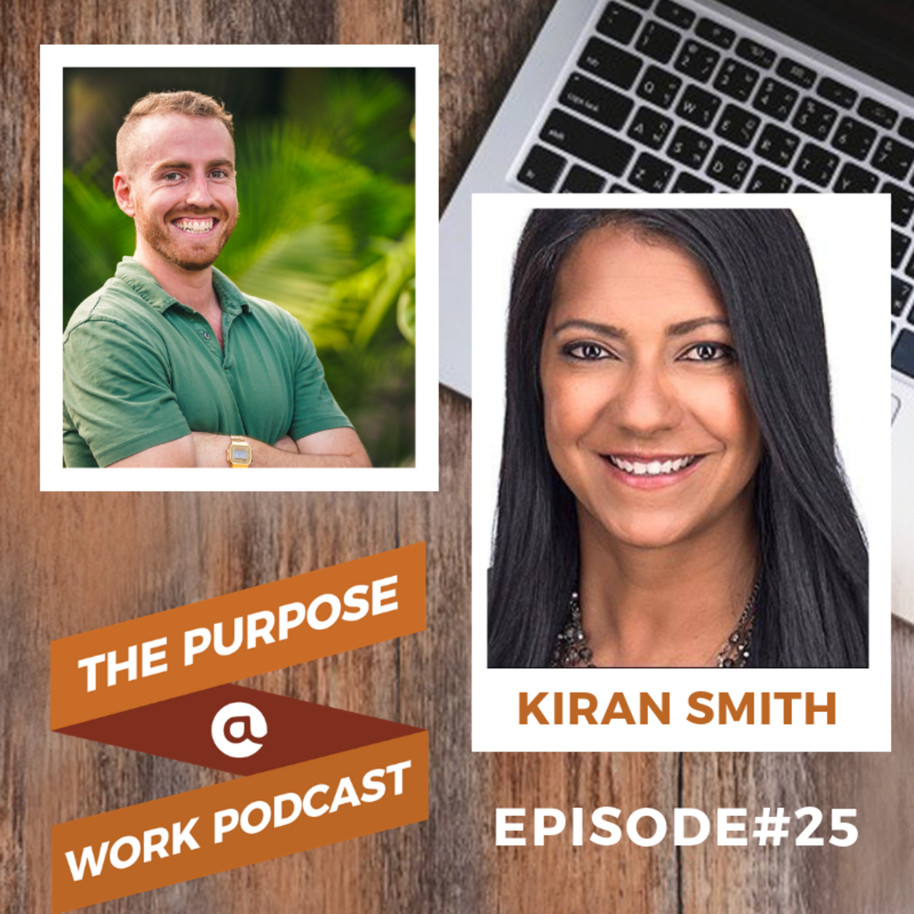 #25 Kiran Smith - CEO @Arnold: How the Best Leaders Create Support Systems