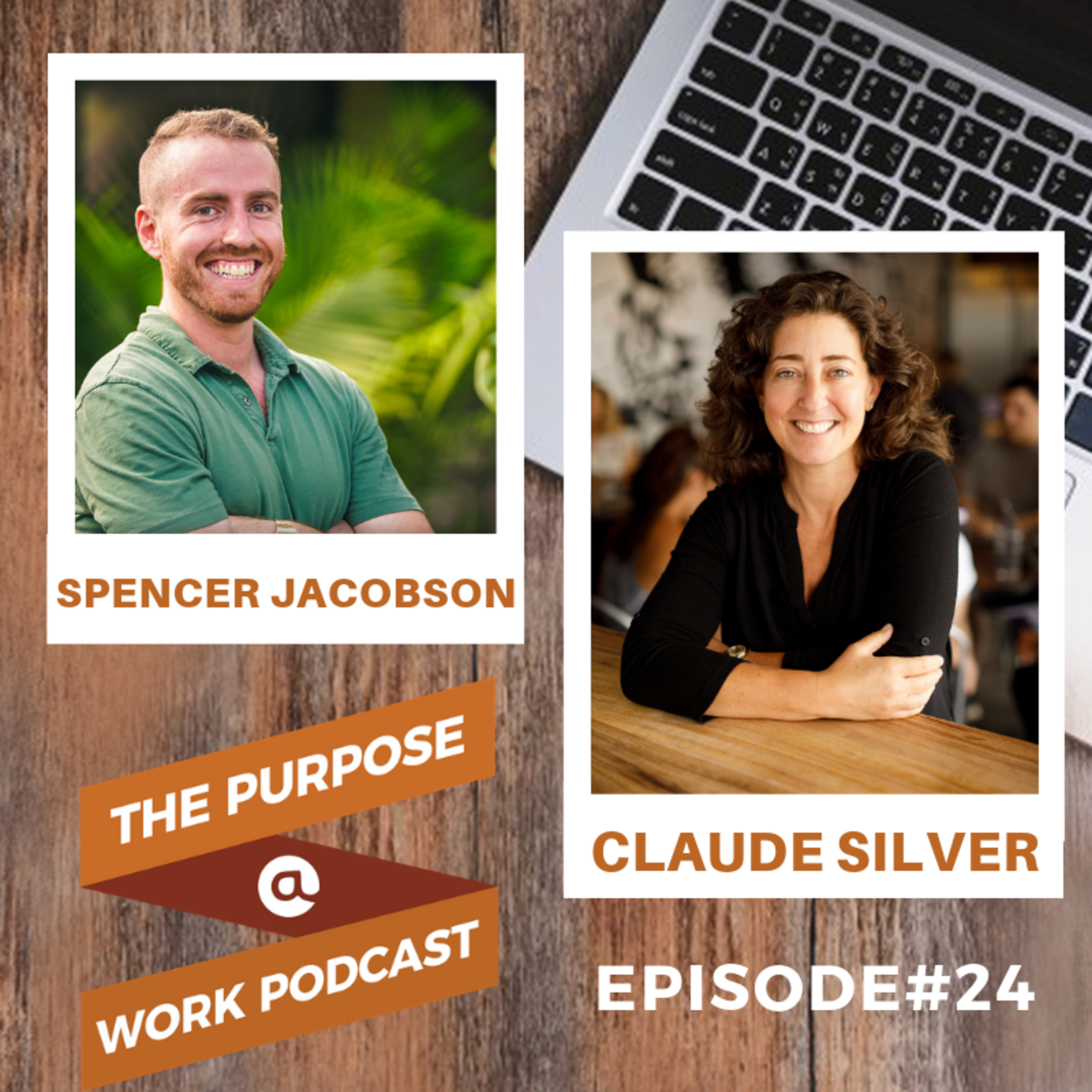 #24 Claude Silver - Chief Heart Officer @VaynerMedia: The Courage to Follow Your Own Path and Bringing Humanity Back to the Workplace