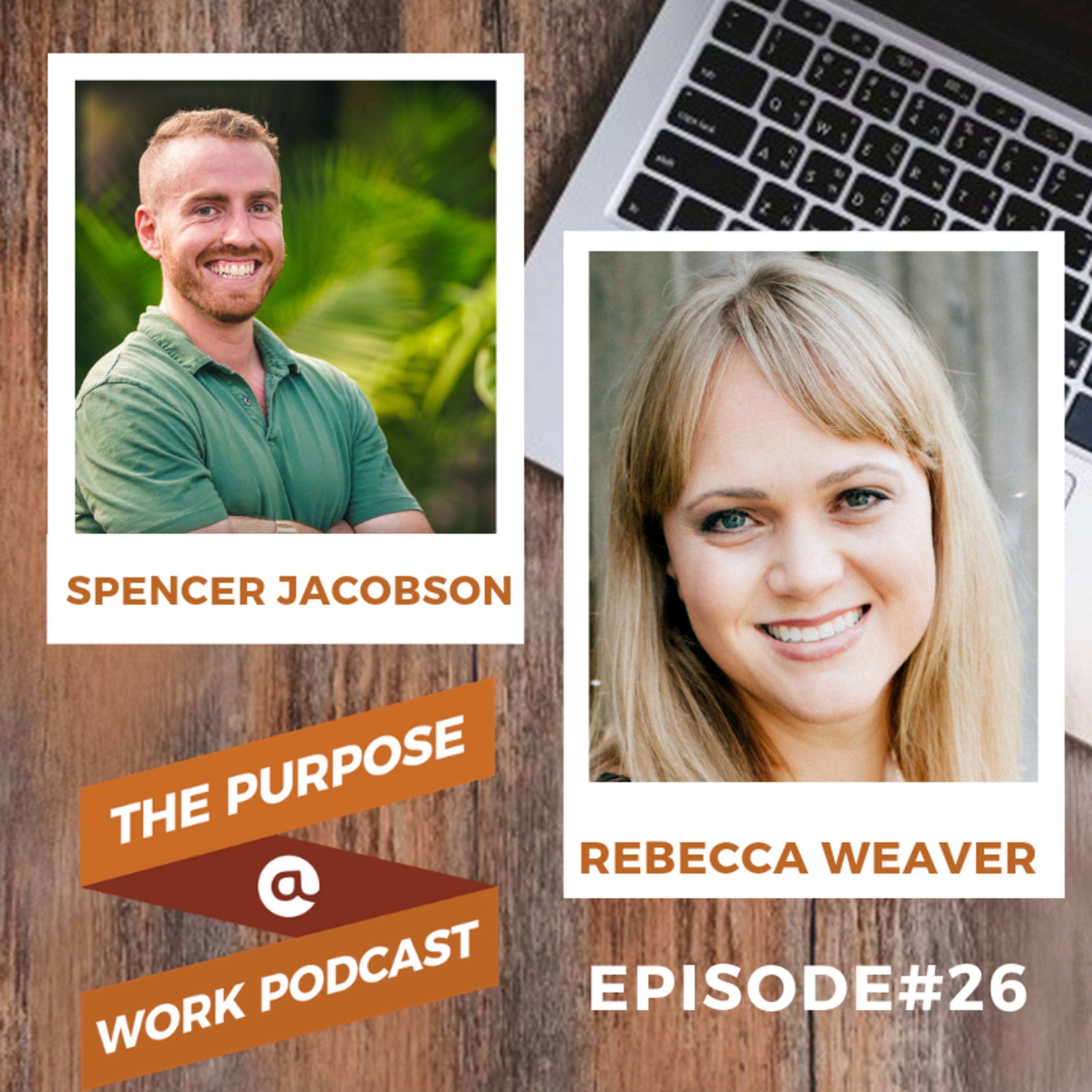 #26 Rebecca Weaver - Co-founder @HR Uprise: Transforming HR from the Inside Out