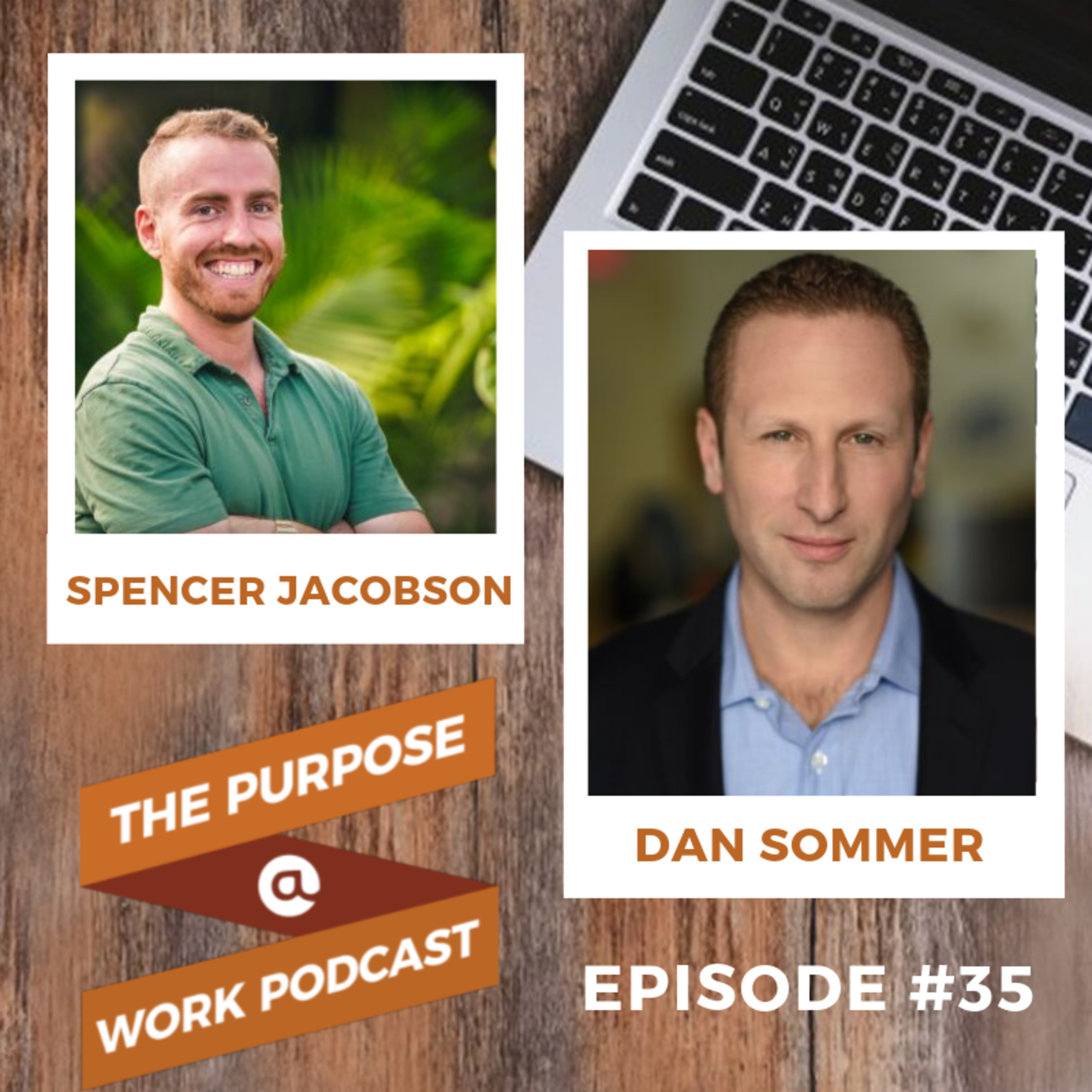 #35 Dan Sommer - CEO and Founder at Trilogy Education: The Masterclass in Leadership that Scales