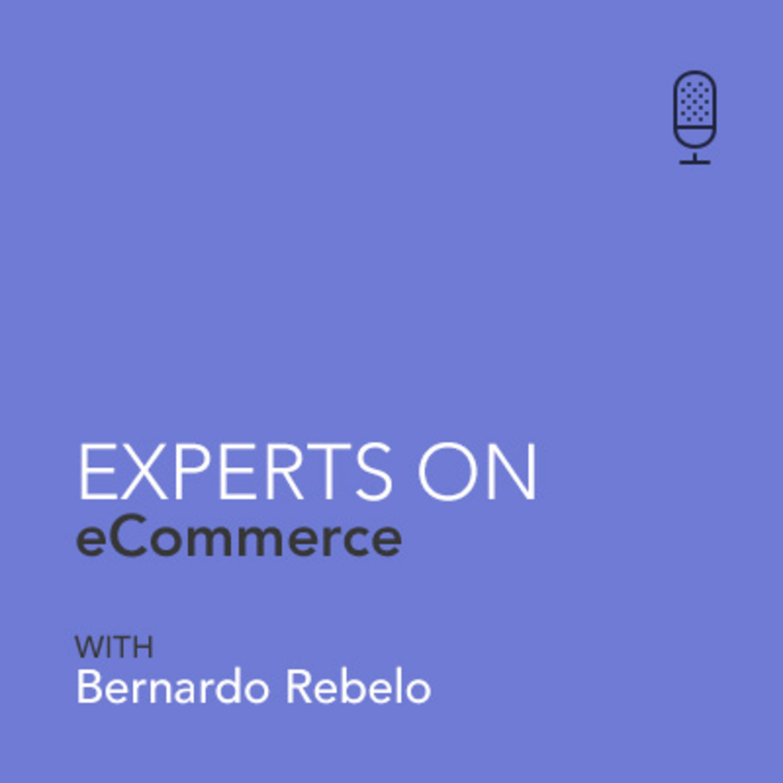"Bernardo Rebelo - Expert On eCommerce - ""Keeping promises and doing the basics well"" (PT)"