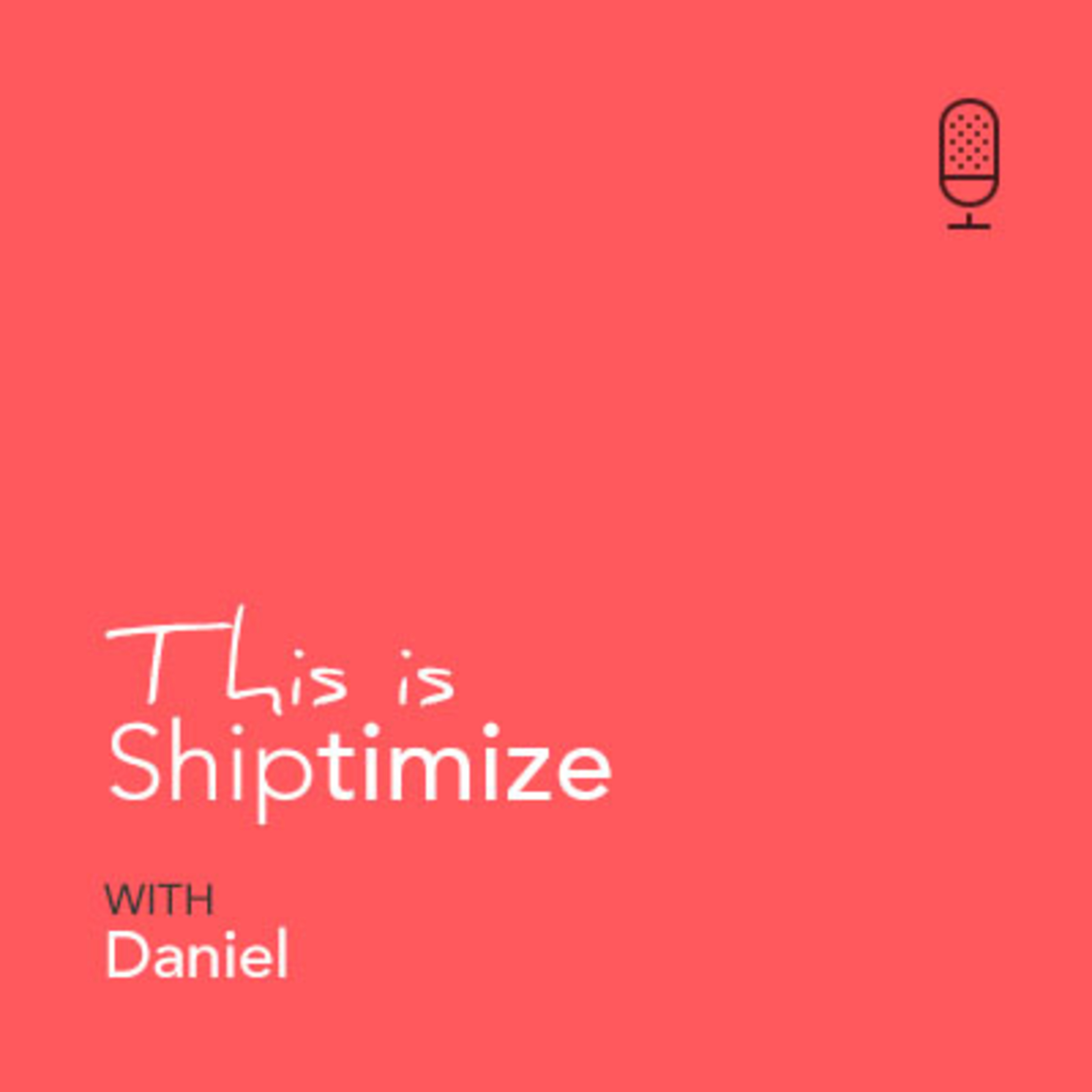 This is Shiptimize: Meet Daniel