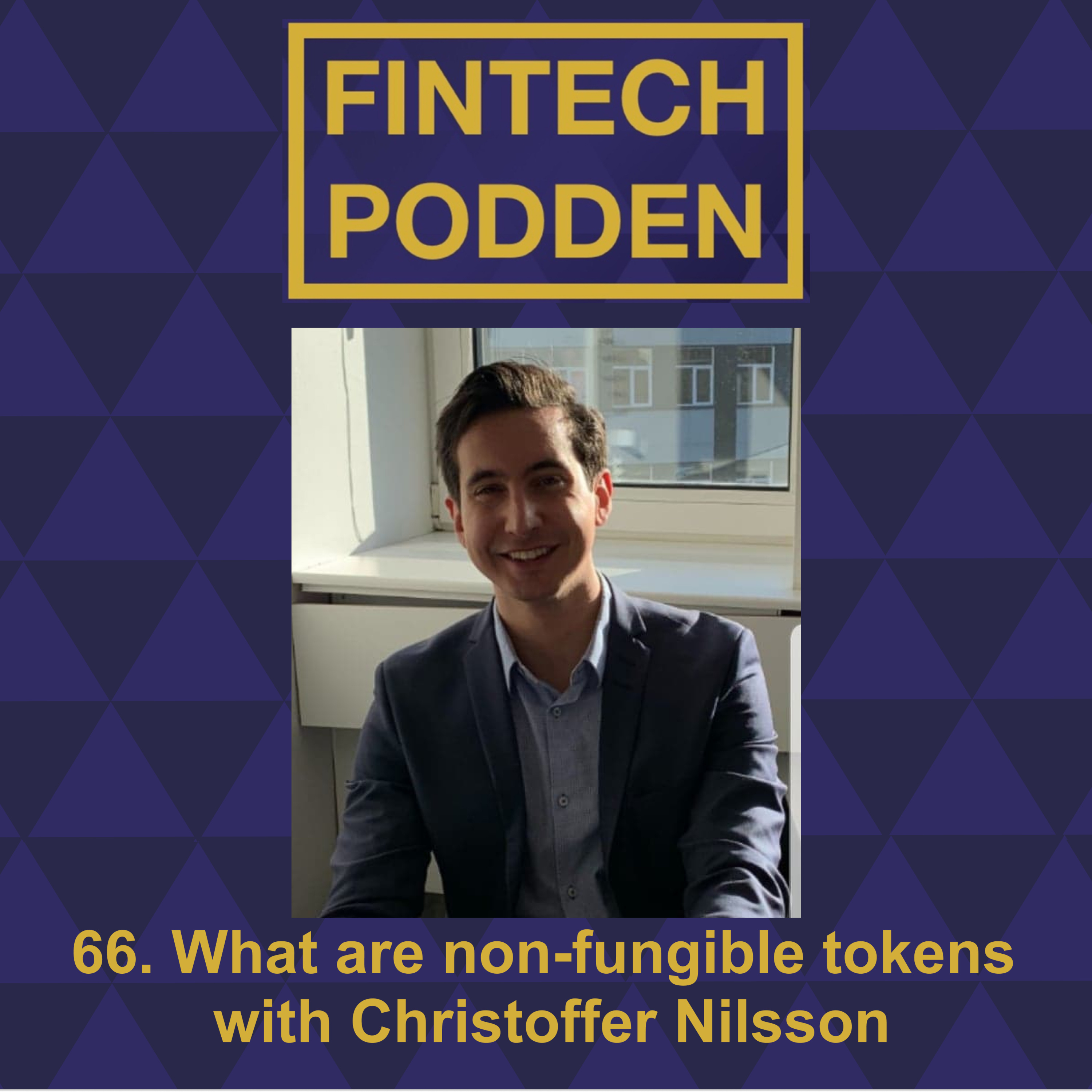 66. What are non-fungible tokens with Christoffer Nilsson