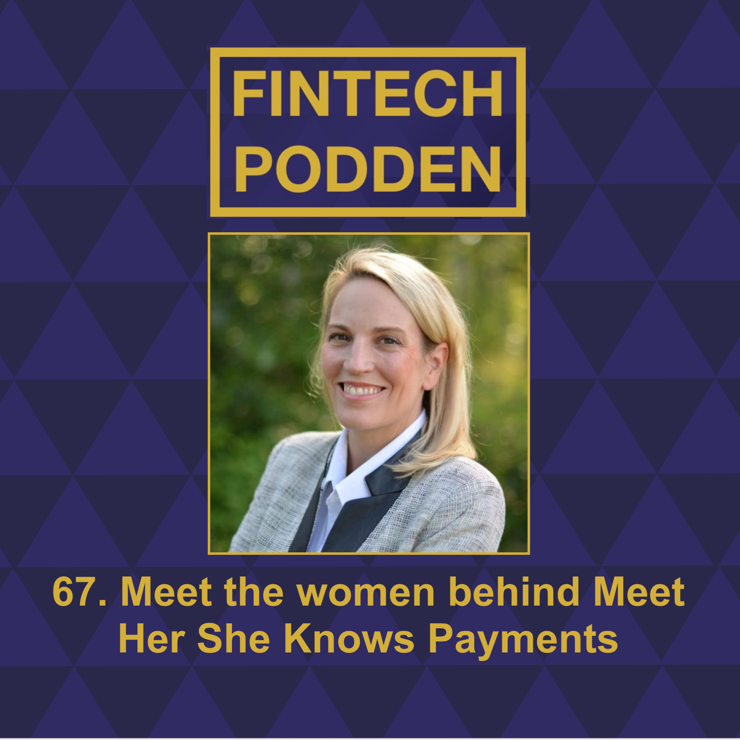 67. Meet the Women Behind Meet Her She Knows Payments