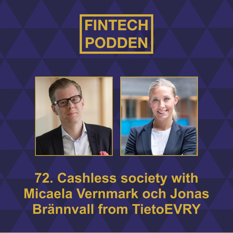72. Cashless society with Micaela Vernmark & Jonas Brännvall from TietoEVRY