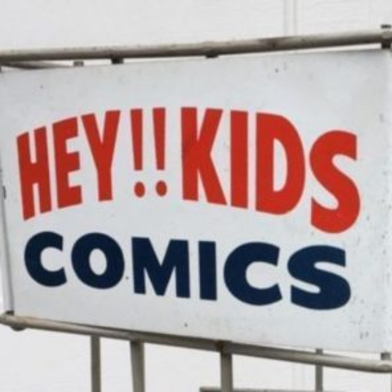 POD 47 - HEY KIDS! COMICS!
