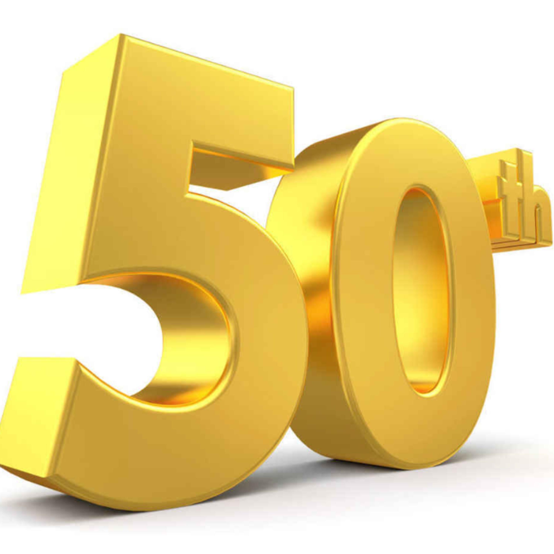 Pod 50 - HEY LOOK POD FIFTY!