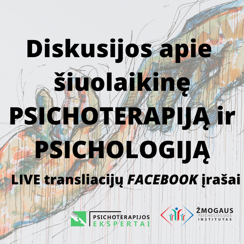Kognityvinės ir elgesio terapijos patyrimas iš vidaus. Dr. Julius Neverauskas. 2020 m. gegužės 7 d. tiesioginės transliacijos įrašas