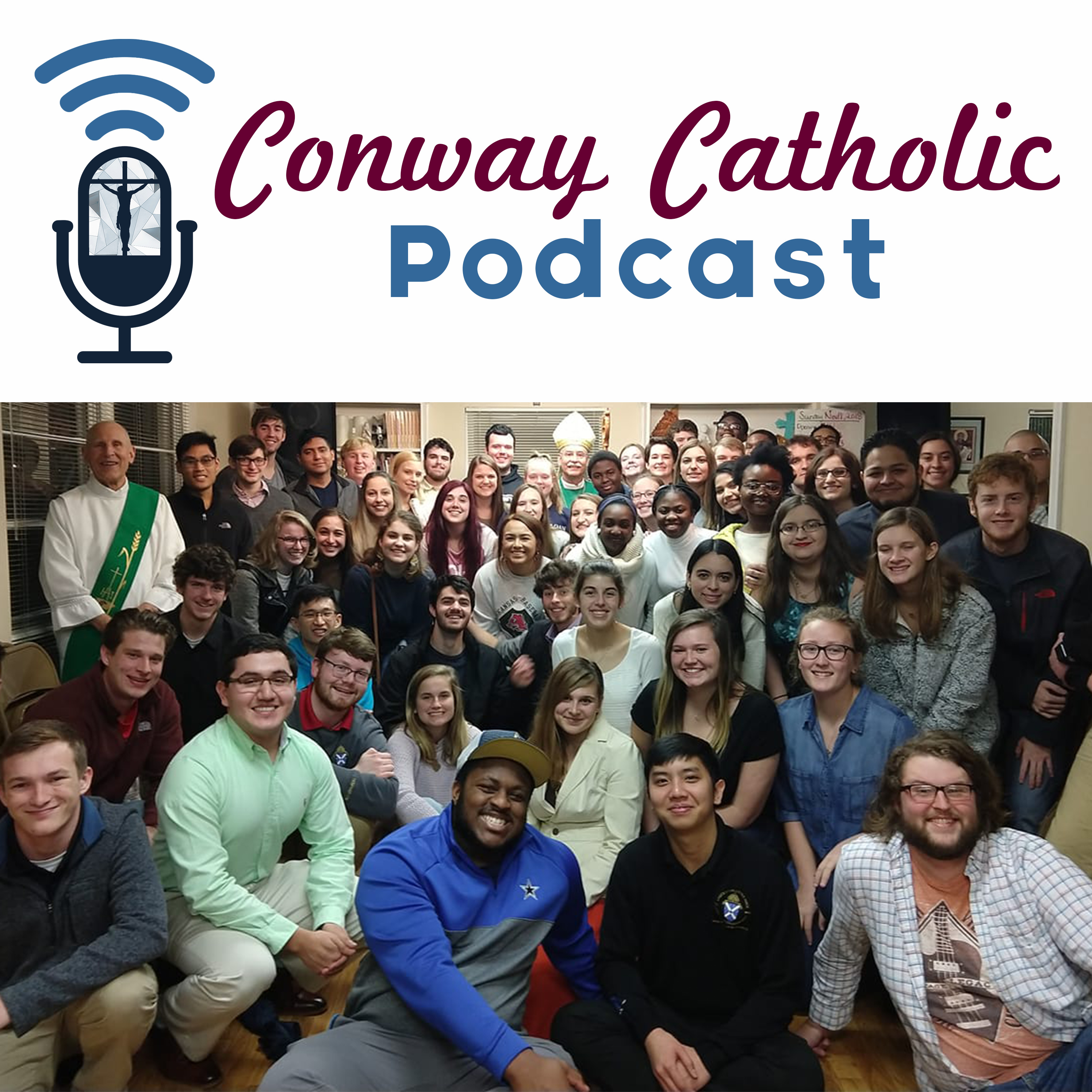 Welcome to the Conway Catholic Podcast