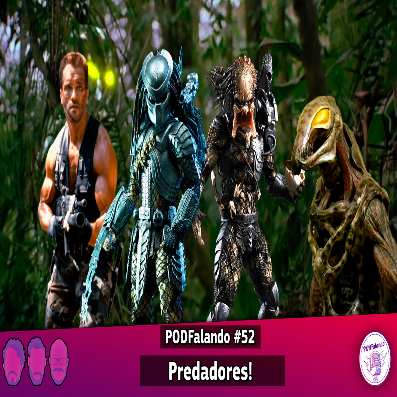 PODFalando #52 - Predadores!