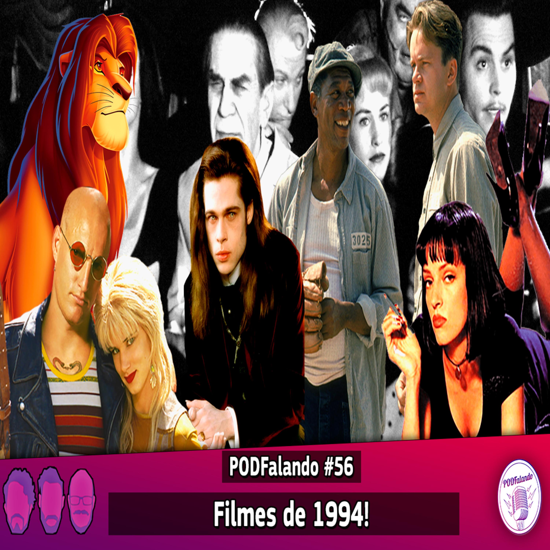 PODFalando #56 - Filmes de 1994!