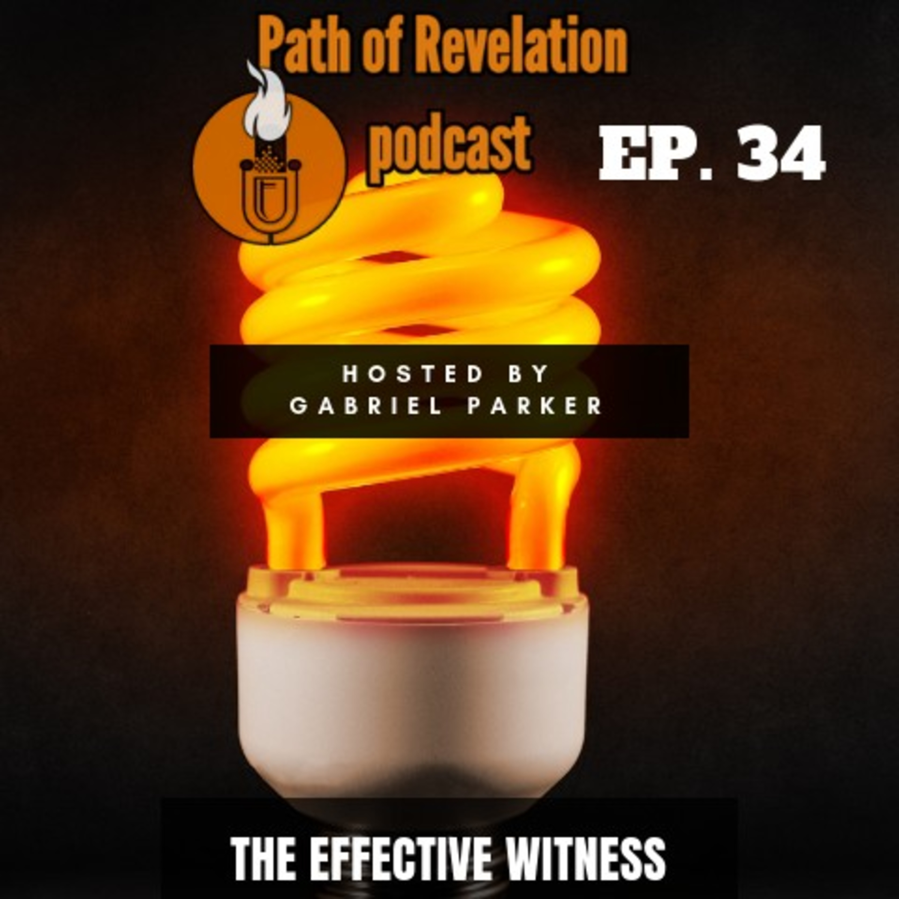 Path of Revelation Podcast: Episode 34