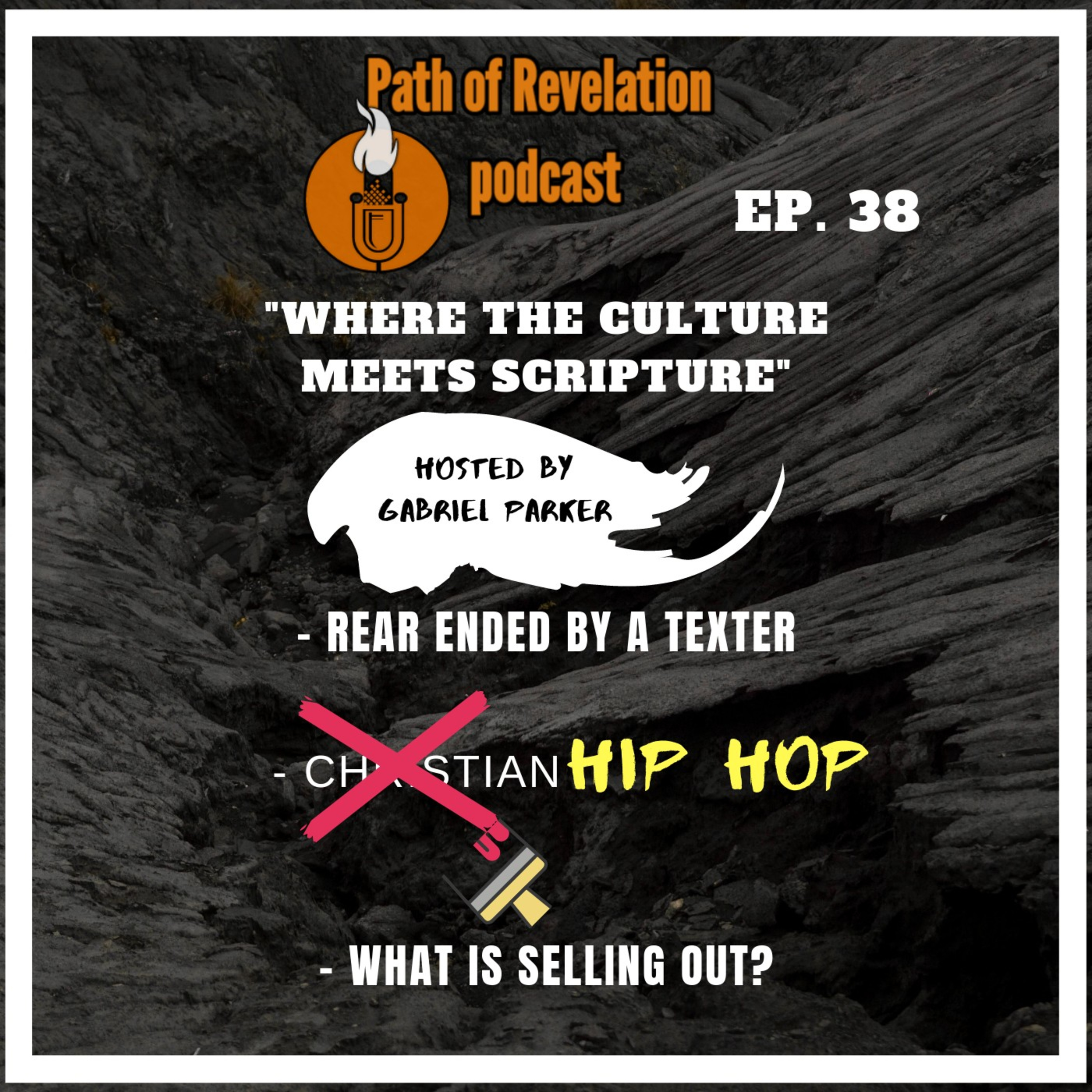 Path of Revelation Podcast: Episode 38