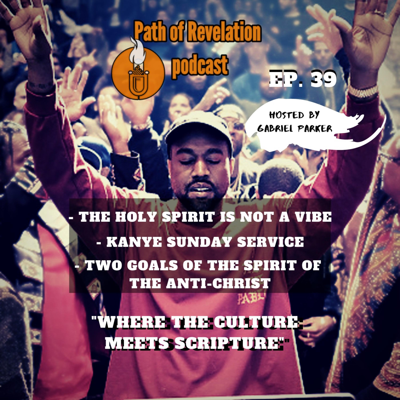 Path of Revelation Podcast: Episode 39