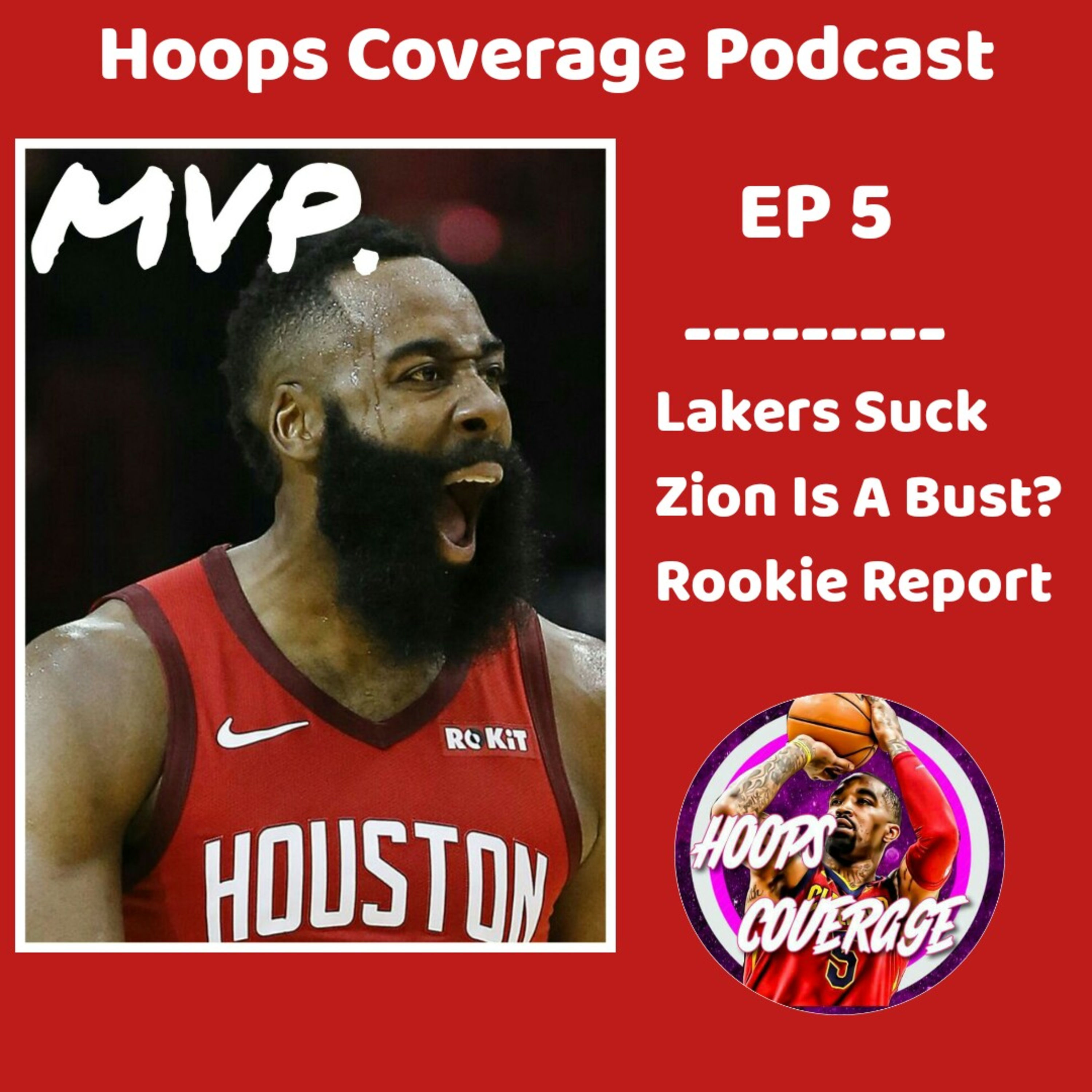 Top MVP Candidates  Lakers Are Bad?  Is Zion A Bust?  Hoops Coverage EP 5