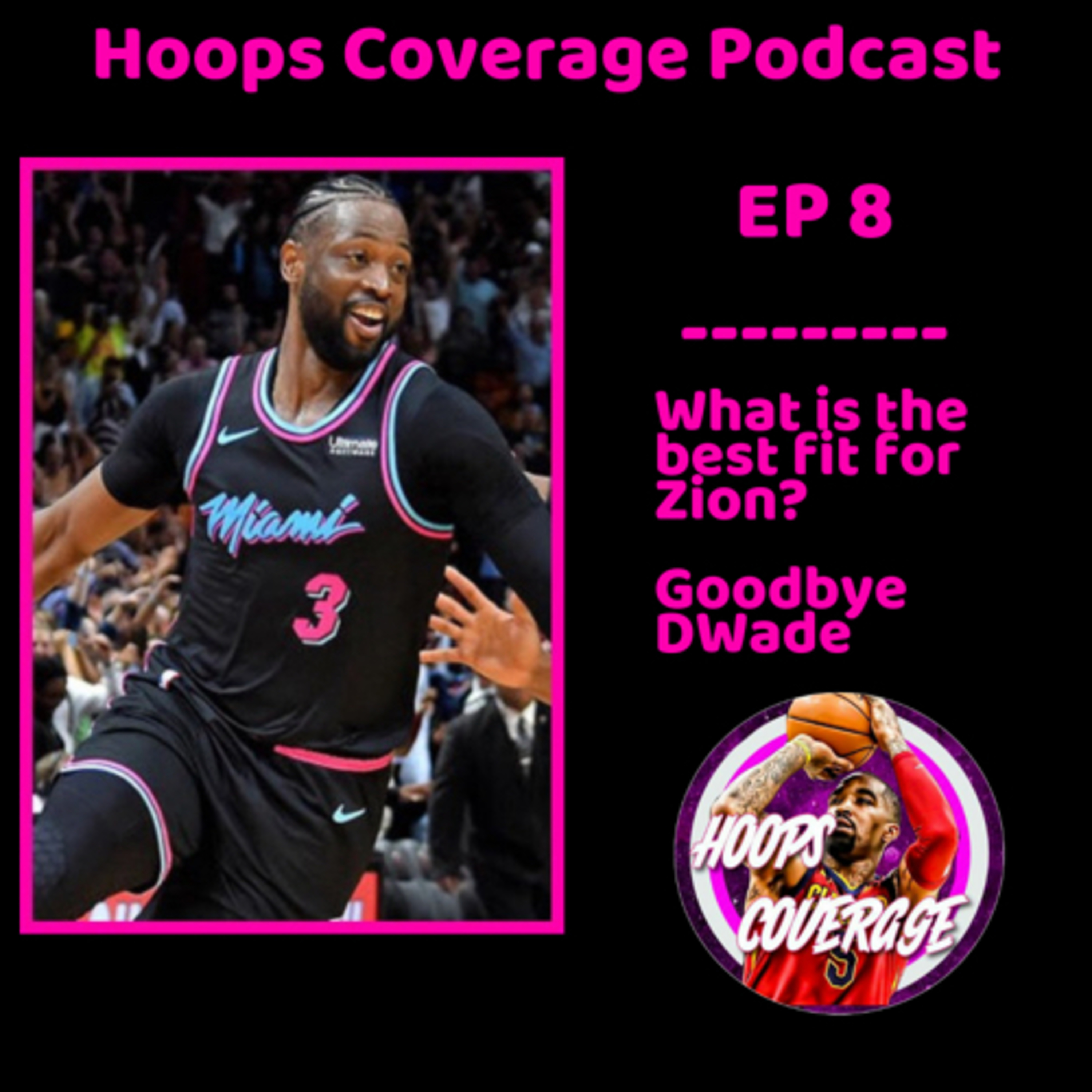 Where does Zion fit the best?  Magic leaves Lakers  Hoops Coverage Podcast EP 8