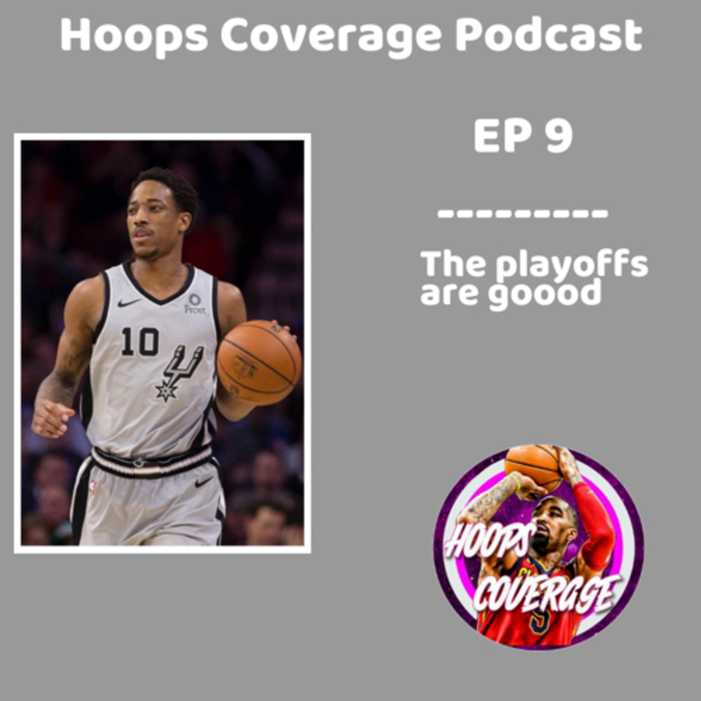 Brief Playoffs Recap #1 |Hoops Coverage EP9