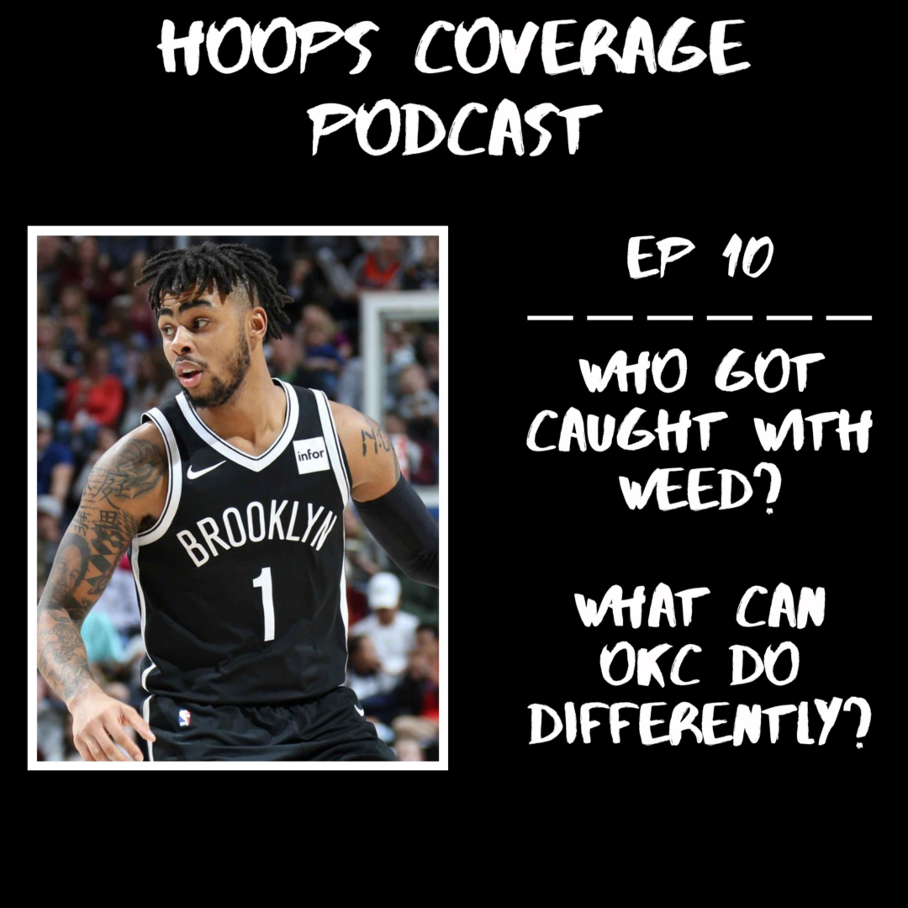D'Lo caught with weed?| Houston can't win playing how they play| Hoops Coverage Ep 10
